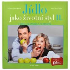 Jídlo jako životní styl II. - Petra Lamschová a Petr Havlíček