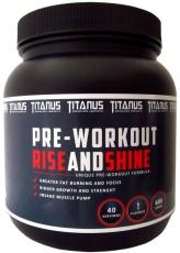 Titánus Pre-workout RISEandSHINE 600 g