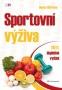 Sportovní výživa ( Nancy Clark ) Třetí, doplněné vydání