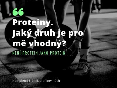 Jaký je nejlepší protein? Podle čeho vybrat? Top proteiny na trhu.