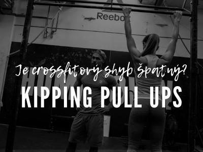 Je crossfitový shyb opravdu tak špatný? Kipping pull ups.