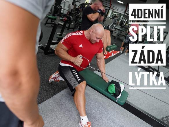 4 denní split těch nejlepší cviků pro budování svalové hmoty. Trénink A. - Záda a lýtka