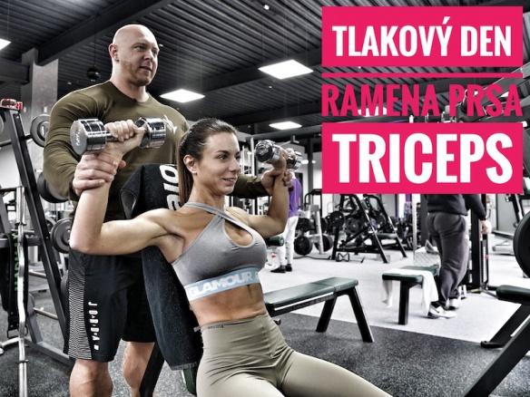 TLAKOVÝ DEN | Trénink pro holky. Ramena, prsa a triceps. Série a opakování.