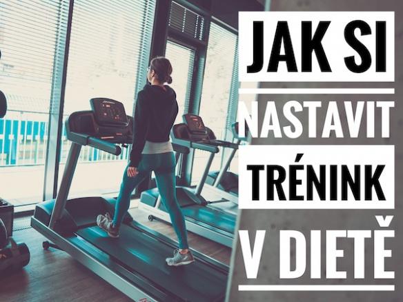 Jak nastavit trénink v dietě, abychom spálili co nejvíc tuků a nepřišli o svalovou hmotu?