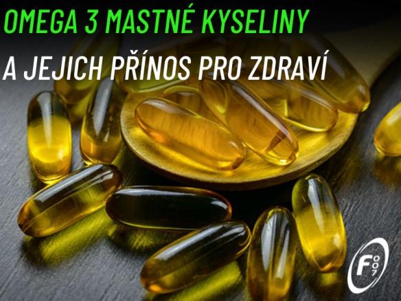 Proč jíst omega 3 mastné kyseliny? Přínos pro zdraví, účinky a správné dávkování.