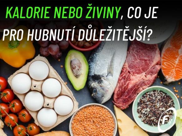 Rozhodují při hubnutí spíše živiny, nebo kalorie?