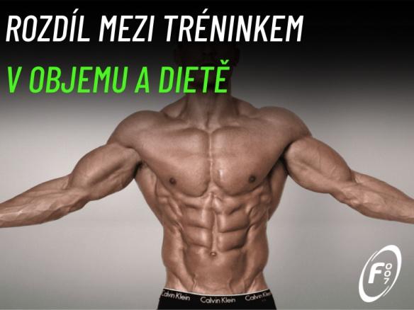 Jak se liší trénink v dietě od toho objemového