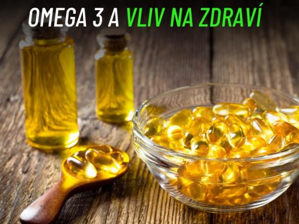 Omega 3 a vliv na zdraví. Dlouhodobé užívání - účinky.