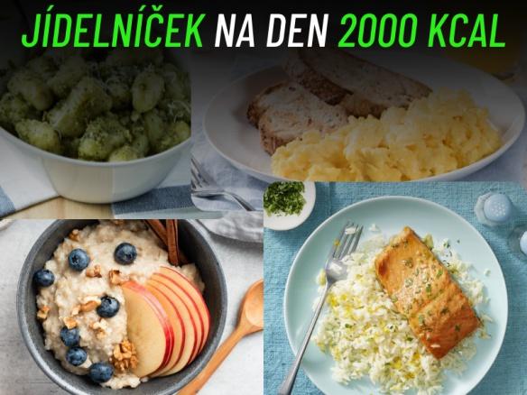 Zdravý ukázkový jídelníček 2000 kcal. Tipy, rady a zdravé recepty