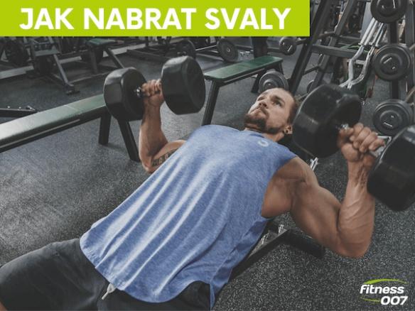 Jak nabrat svalovou hmotu? Chcete konečně pořádné svaly?